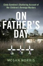 On Fathers Day by Megan Norris