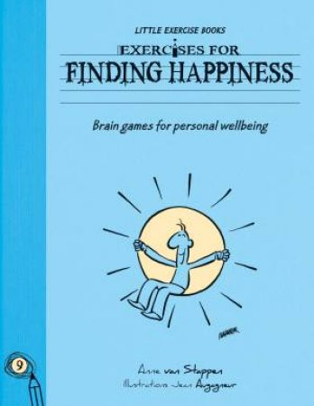 Exercises for Finding Happiness