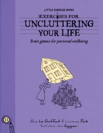 Exercises for Uncluttering Your Life