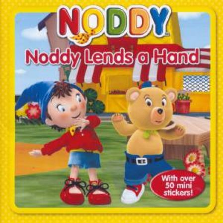 Noddy Storybook: Noddy Lends a Hand