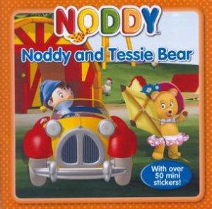 Noddy Storybook: Noddy and Tessie Bear