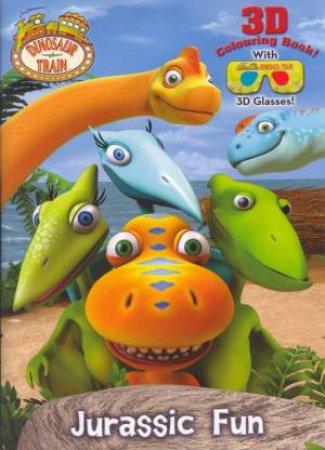 Dinosaur Train Jurassic Fun 3D Colouring Book by Various
