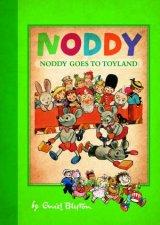 Noddy Classic: Noddy Goes to Toyland by Enid Blyton