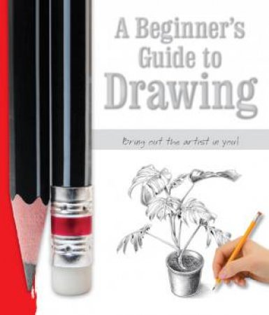 Beginners Guide to Drawing by Various