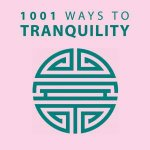 1001 Ways To Tranquility