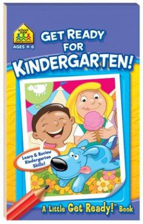 School Zone Little Get Ready Flip Pads: Get Ready For Kindergarten by Various