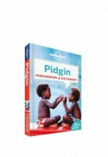Lonely Planet Phrasebook  Dictionary Pidgin  4th Ed