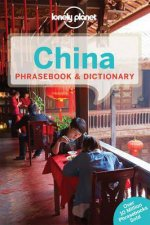 Lonely Planet Phrasebook & Dictionary: China - 2nd Ed by Various
