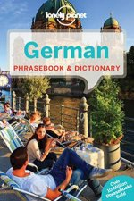 Lonely Planet Phrasebook: German - 6th Ed by Lonely Planet