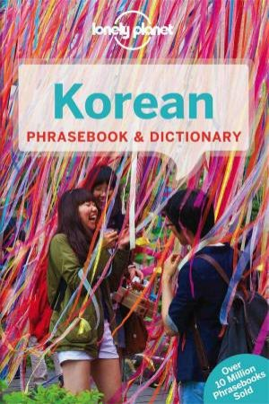Korean: Lonely Planet Phrasebook & Dictionary 6th Ed