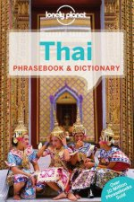 Lonely Planet Phrasebook & Dictionary: Thai - 8th Ed by Various