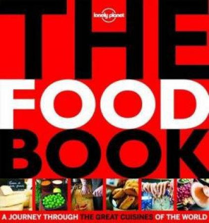 Lonely Planet: The Food Book (Mini) - 1st Ed