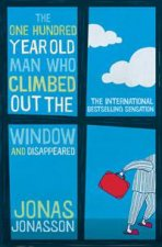 The One HundredYearOld Man Who Climbed Out The Window And Disappeared
