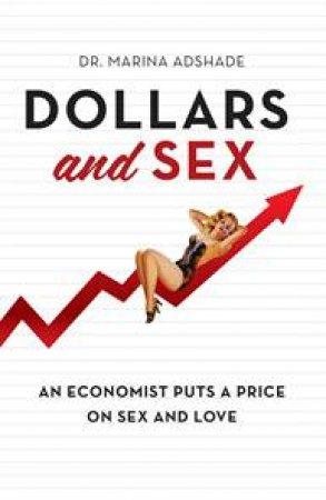 Dollars and Sex by Marina Adshade
