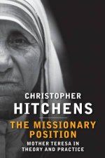 The Missionary Position by Christopher Hitchens