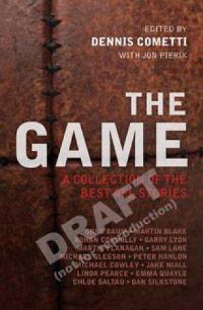 The Game by Dennis Cometti & Jon Pierik