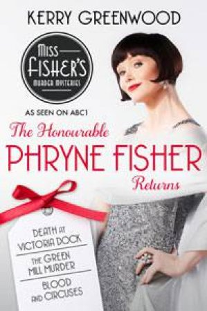 The Honourable Phryne Fisher Returns