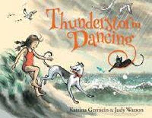 Thunderstorm Dancing by Katrina Germein
