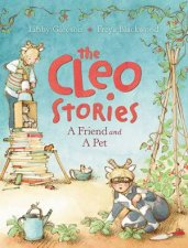 The Cleo Stories A Friend and A Pet