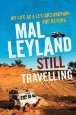 Still Travelling by Mal Leyland