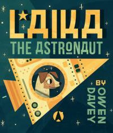 Laika, the Astronaut