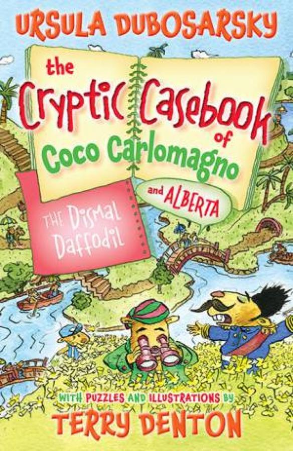 The Cryptic Casebook of Coco Carlomagno (and Alberta) 04: The Dismal Daffodi ...