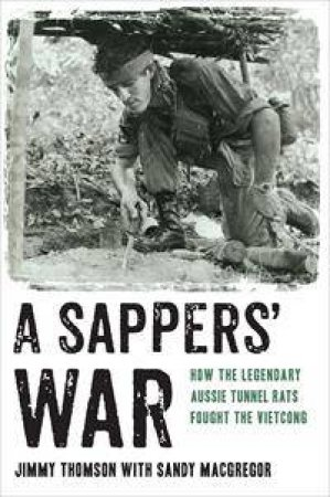 A Sappers' War by Jimmy Thomson & Sandy MacGregor