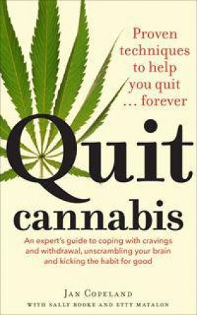 Quit Cannabis by Jan Copeland & Etty Matalon