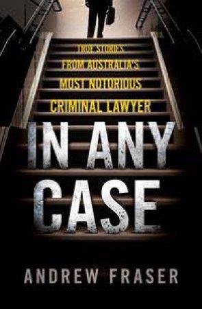 In Any Case