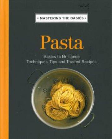 Mastering the Basics: Pasta