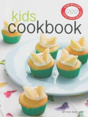 Step-By-Step: Kid's Cookbook