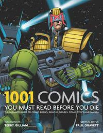 1001 Comics You Must Read Before You Die by Various
