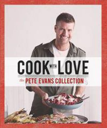 Pete evans books online qbd books australias premier bookshop cook with love forumfinder Images
