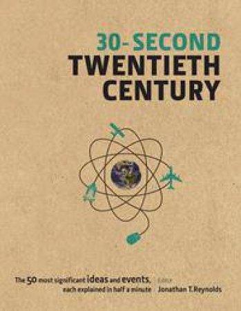 30-Second Twentieth Century by Various
