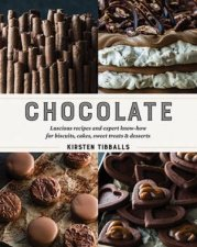 Chocolate Luscious Recipes And Expert KnowHow For Biscuits Cakes Sweet Treats And Desserts