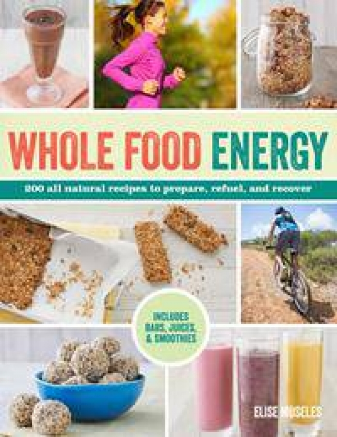 Whole Food Energy by Elise Museles [Paperback]