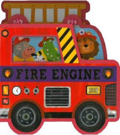 Big Busy Vehicles: Fire Engine