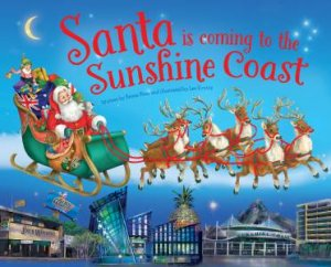 Santa Is Coming To The Sunshine Coast by Various