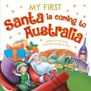 My First Santa Is Coming To Australia by Various