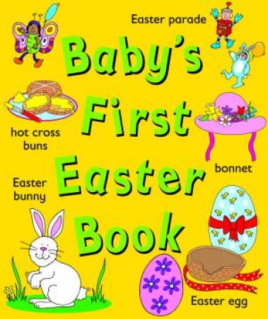 Baby's First Easter Book by Various