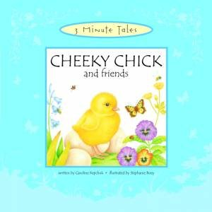 Three Minute Tales: Cheeky Chick by Various