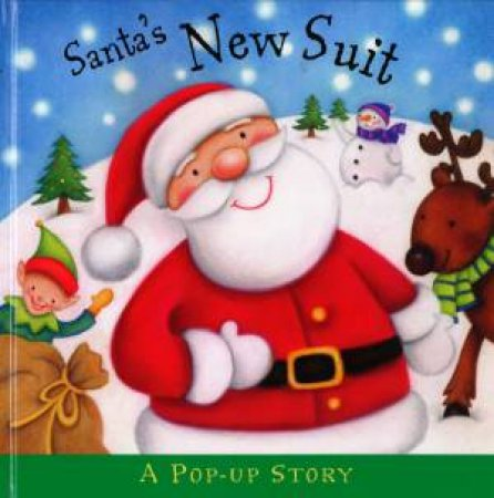 Christmas Pop-Up Story: Santa's New Suit by Various