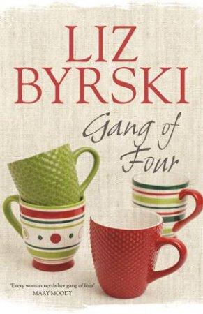 Gang of Four by Liz Byrski