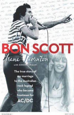 My Bon Scott by Irene Thornton