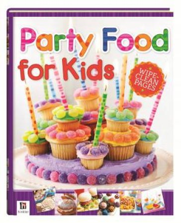 Party Food for Kids by Various