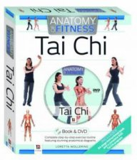Anatomy of Fitness Tai Chi Book and Dvd (Pal) by Loretta Wollering