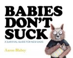 Babies Dont Suck
