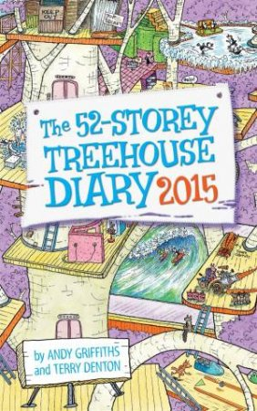 The 52-Storey Treehouse Diary 2015