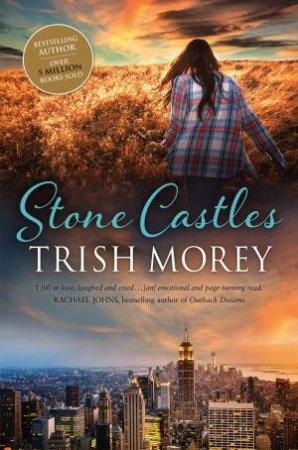 Stone Castles by Trish Morey