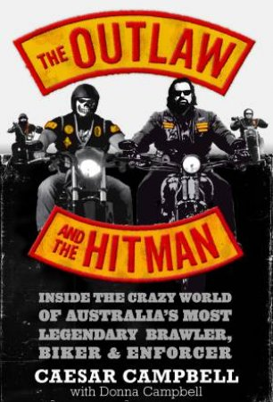 The Outlaw And The Hitman by Caesar Campbell